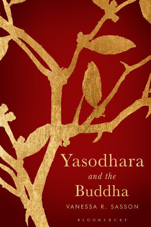 Very excited to announce the release of my book, Yasodhara and the Buddha, published by @BloomsburyBooks This is the story of the Buddha's wife, the one he left behind. #yasodhara #womenwriters #WomenforWomen #buddhism #storytellers #buddhistwomen