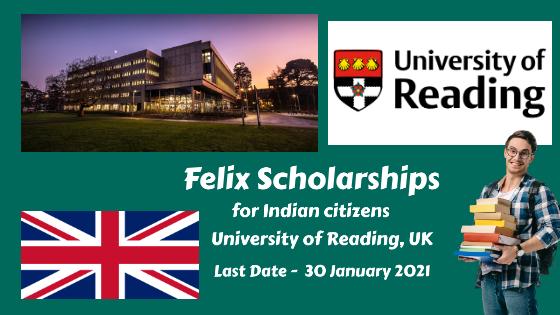 Felix Scholarships for Indian citizens at University of Reading, United Kingdom