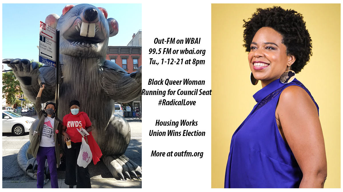 8pm on 99.5FM @WBAI /NY Housing Works Union Wins Election  and Black Queer Woman Running for Council Seat #RadicalLove info