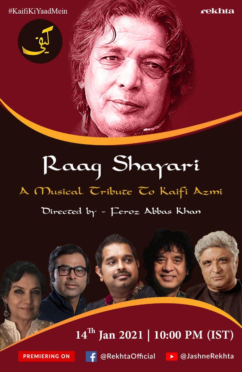 #KaifiKiYaadMein Join us to commemorate @AzmiKaifi on his 102nd birthday! Raag Shayari- an evening of unheard musical compositions & poetry penned by Kaifi featuring #UstadZakirHussain, @Shankar_Live, @Javedakhtarjadu, @AzmiShabana, @stringstruck & other celebrated musicians.