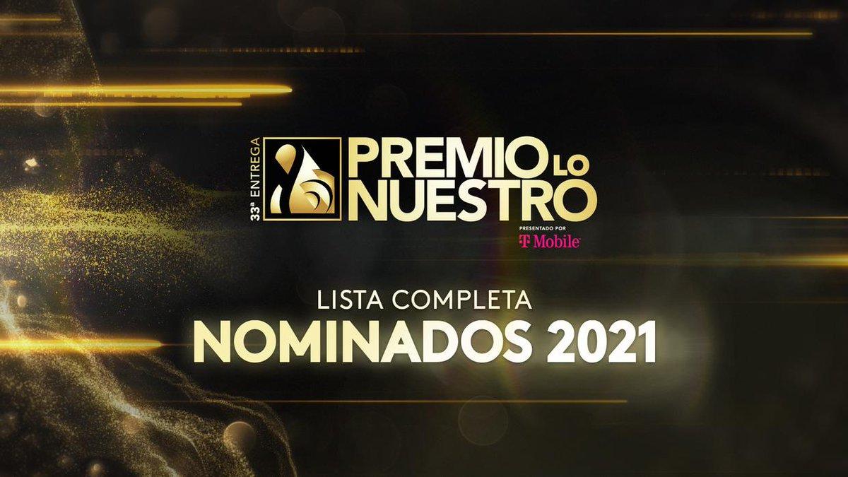 Conoce la lista completa de nominados a #PremioLoNuestro 2021.