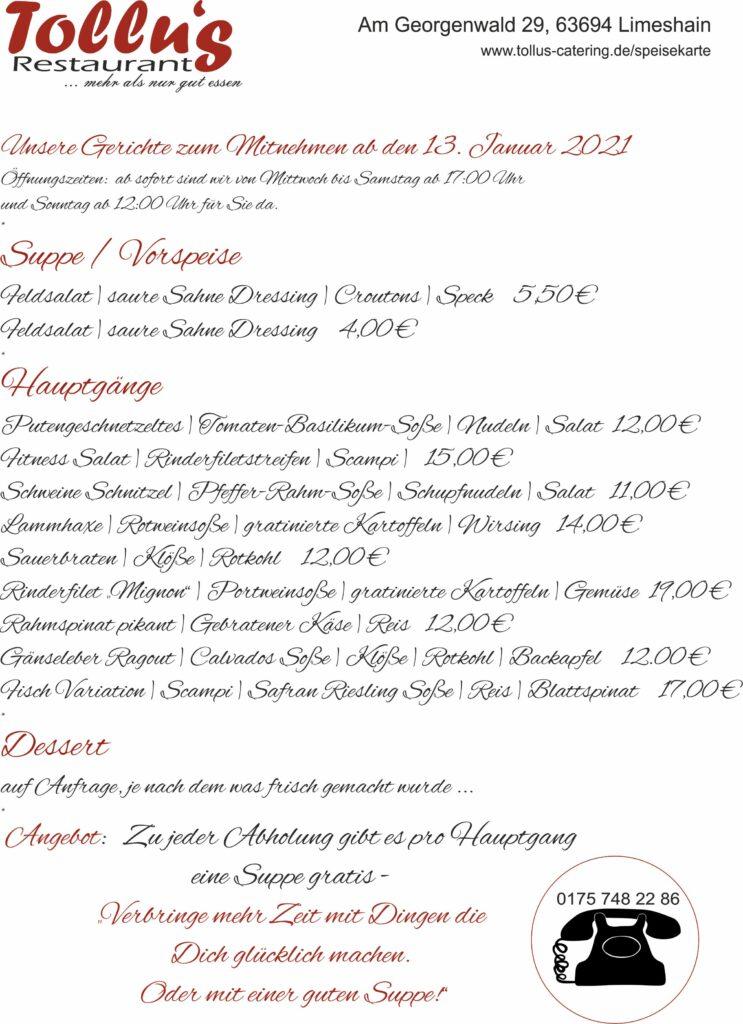 Zur Zeit ist das unsere Tages Speisekarte Als erstes wünschen wir allen ein gutes und vor allem gesundes neues Jahr. Das Restaurant ist immer noch geschlossen. Alle aufgeführten Gerichte sind zum Mitnehmen. Rufen  https://t.co/xfJlHDYaxK https://t.co/f5UxTLZMj2