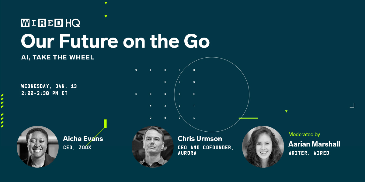 .@CES may be virtual this year, but that doesn't mean you can't get involved. Tune in tomorrow at 11 a.m. PST for a panel with @aicha2evans, @chris_urmson, and @AarianMarshall of @WIRED.   Register for free to attend:    #CES2021 #WIREDHQ