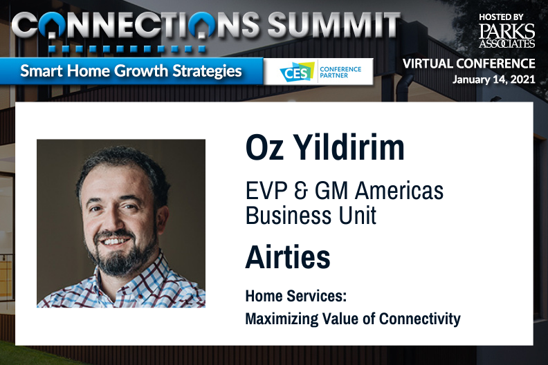 Announcing @OzWifiWizard, EVP and GM Americas Business Unit, @AirTies, as a speaker on the CONNECTIONS Summit panel, Home Services: Maximizing Value of Connectivity on JAN 14, 12 PM CT. Register now: https://t.co/ImGLYUs5So #CONNSummit21 #CES2021 https://t.co/GFDa4qxlQT