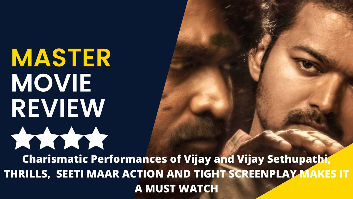 #Master is a TREAT to watch. A Fearsome Antagonist and a HEROIC protagonist in a tight screenplay and top notch direction. The performances of @actorvijay & @VijaySethuOffl are TOP RATED. Its a BLOCKBUSTER. #MasterReview: ⭐️⭐️⭐️⭐️ #MasterFilm @Dir_Lokesh @Jagadishbliss