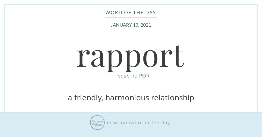 Good morning! Today's #WordOfTheDay is 'rapport'