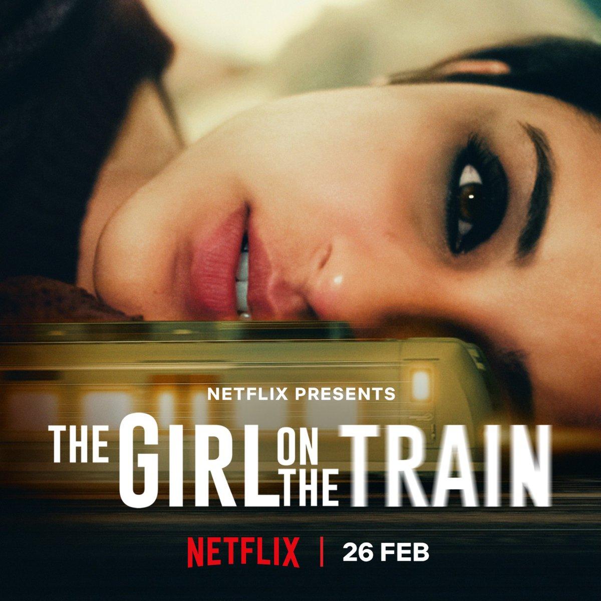 •THE GIRL ON THE TRAIN• 😁🙏   26th Feb, only on Netflix.  @aditiraohydari @IamKirtiKulhari @avinashtiw85 @tota_rc @SHAMAUN @ribhudasgupta @Shibasishsarkar @RelianceEnt @amblin @ZeeMusicCompany @NetflixIndia