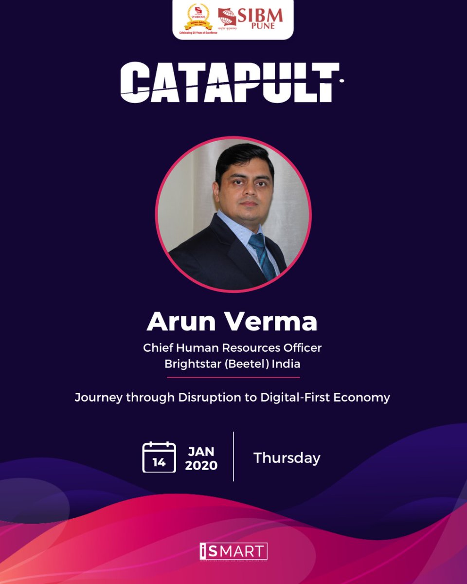 We are pleased to host our dear alumnus from the Batch of 2001, Mr. Arun Verma, Chief Human Resources Officer at Brightstar (Beetel) India, for the upcoming session of our Leadership Talk Series, Catapult on 14th January 2020  #SIBMPune #Catapult https://t.co/eTZr7uF6ks