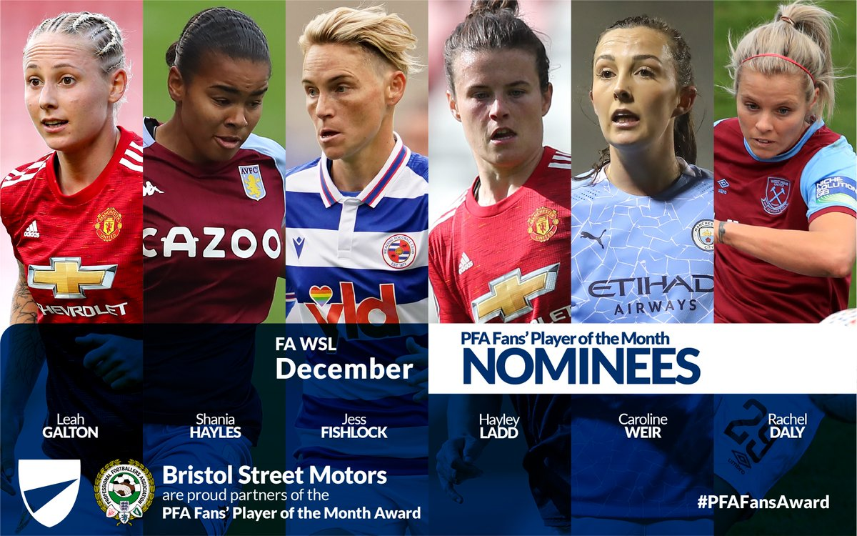 The nominees for PFA @BristolStMotors WSL Fans' Player of the Month for December…  🗳️ @JessFishlock  🗳️ @leah_galton21 🗳️ @itscarolineweir 🗳️ @RachelDaly3 🗳️ @HayleyLadd 🗳️ @shania_hayles   Vote for your winner here 👉   #PFAFansAward