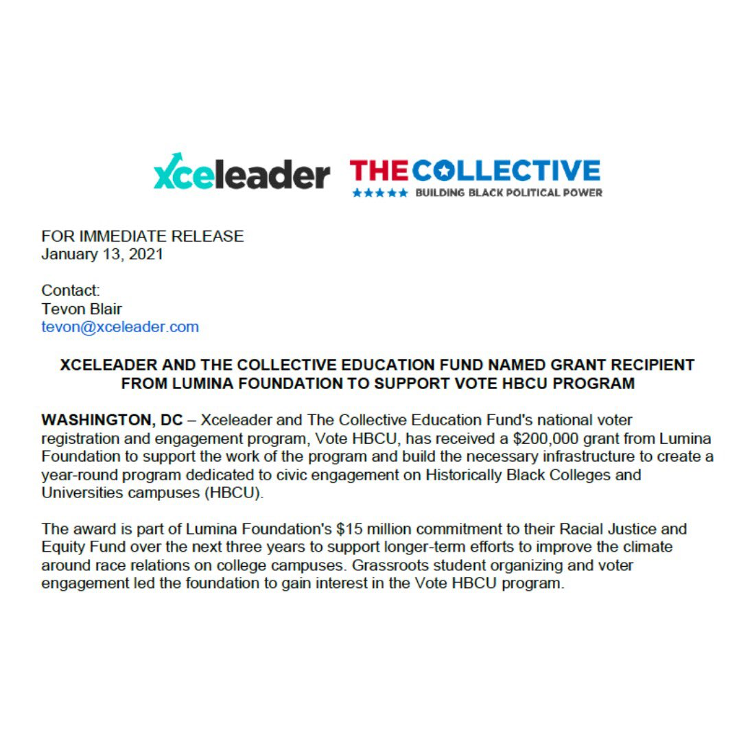 NEW: Xceleader and The Collective Education Fund named grant recipient from Lumina Foundation (@LuminaFound) to support Vote HBCU Program. The $200,000 grant will help continue to mobilize HBCU students in civic engagement.  Full release can be found here: