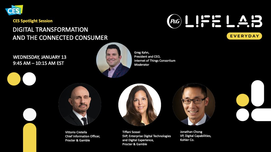 Today is the day! Join us for our @CES Spotlight Session: Digital Transformation & the Connected Consumer. @GK_Ventures from @iotconsortium will moderate this compelling session live with our CIO and @kohler #PGLifeLab! #CES2021 https://t.co/SHWgrpEESI https://t.co/bmoPHe0Ulx