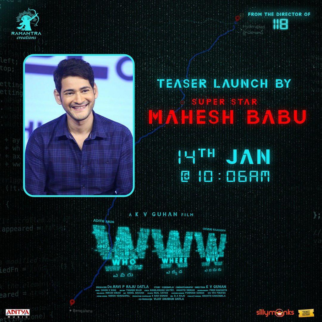 Superstar @urstrulyMahesh garu will be releasing our #WWWmovie teaser tomorrow at 10:06 AM tomorrow ♥️  @AdithOfficial @Rshivani_1 @kvguhan @simonkking @RamantraCreate @VijayDharan_D @DrRaviPRaju @baraju_SuperHit @adityamusic