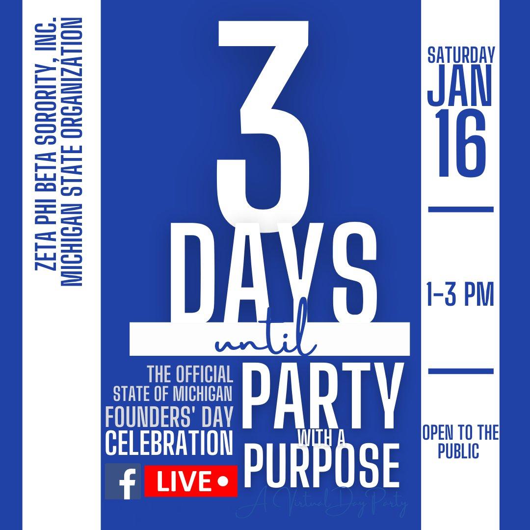 Get ready! 3 DAYS 'til a FREE LIVE DJ'd party for Zeta's 101st! It broadcasts LIVE on the FB page of Zeta Phi Beta Sorority, Inc.'s Michigan State Organization @MichiganZetas.  #zetaphibeta #ZPhiB2020  #ItsStillOurCentennial #FoundersDay #PartyWithAPurpose #StJude #MichiganZetas