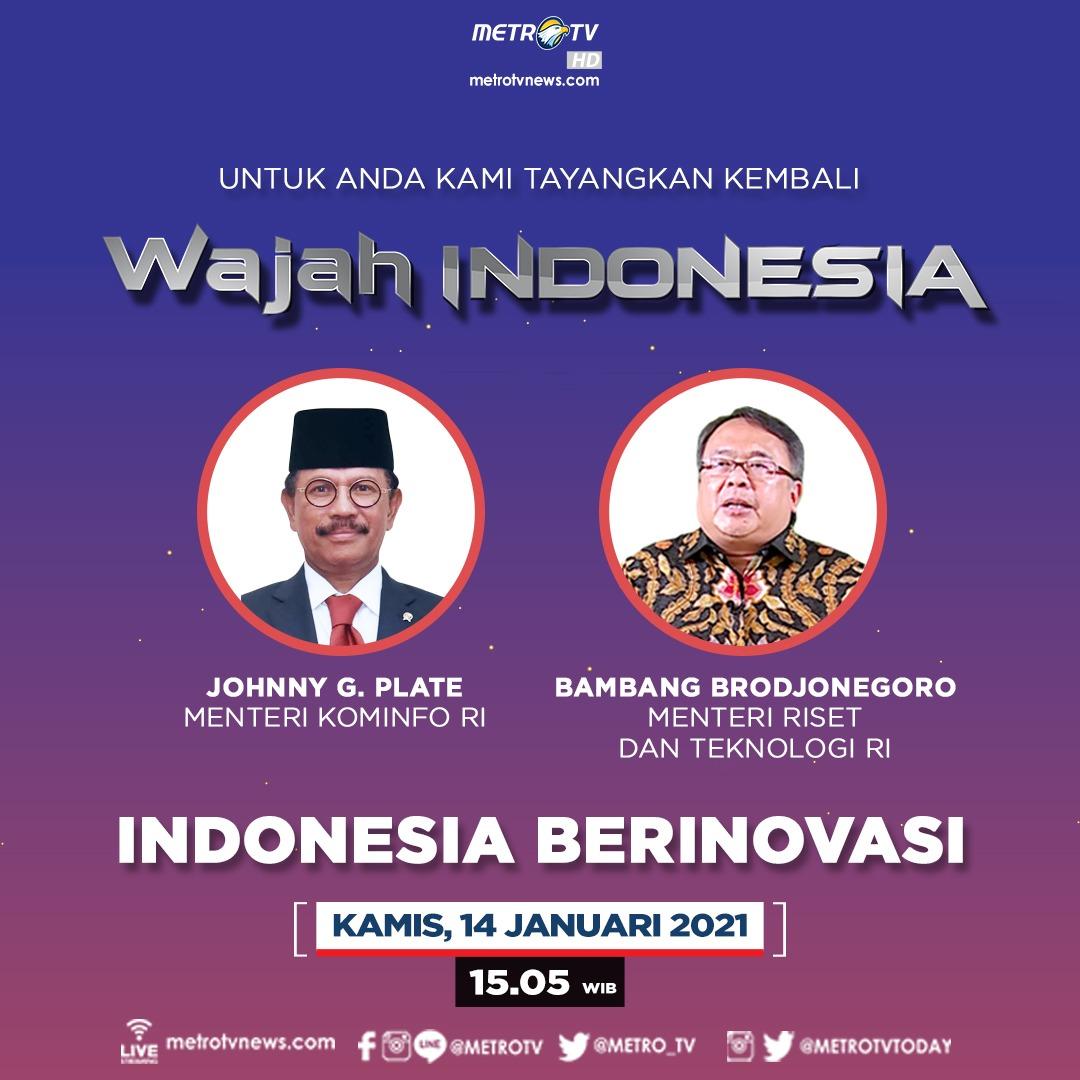 """Indonesia akan terus melakukan inovasi untuk menjadi negara yang maju, mandiri, dan sejahtera. Bagaimana kesiapan serta pencapaian Indonesia dalam berinovasi dari sektor industri dan telekomunikasi? #WAJAHINDONESIAMETROTV """"Indonesia Berinovasi"""" hari Kamis (14/1) pukul 15.05 WIB."""