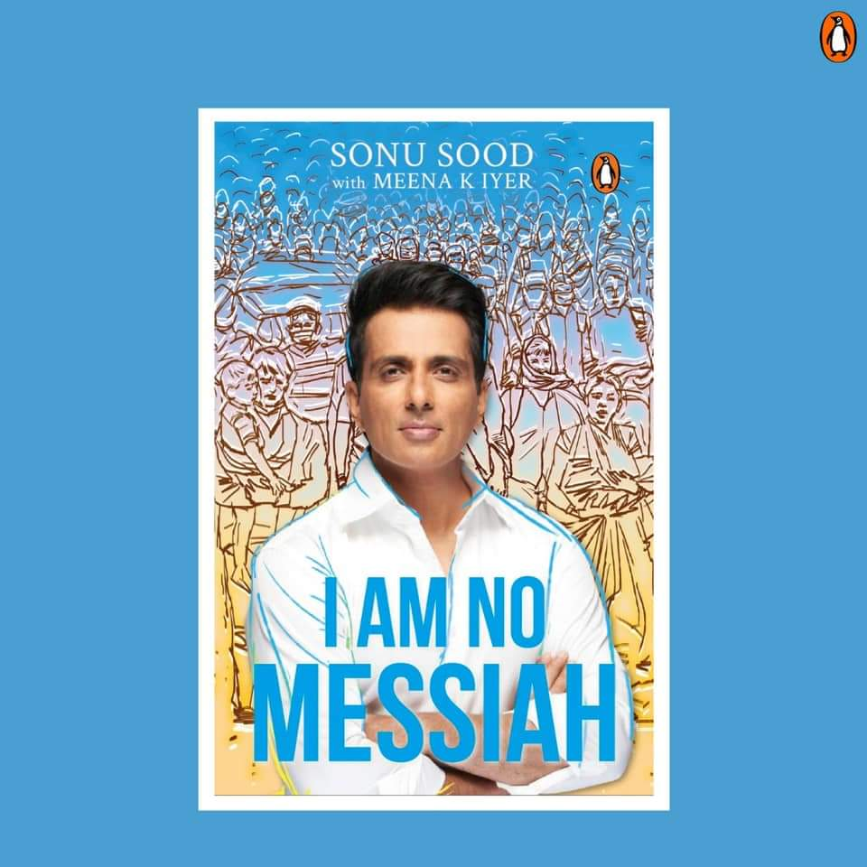 Congratulations to @SonuSood on his book #IAmNoMessiah. This book will inspire you to help and think of others in need. Order #IAmNoMessiah  I'm so proud of you @PenguinIndia