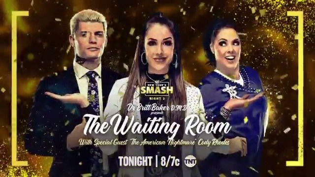 The Waiting Room w/ Dr. @RealBrittBaker D.M.D & @RebelTanea makes it's #AEWDynamite debut with special guest 'The American Nightmare' @CodyRhodes!  Watch Night Two of the New Year's Smash TONIGHT on @TNTDrama at 8e/7c.