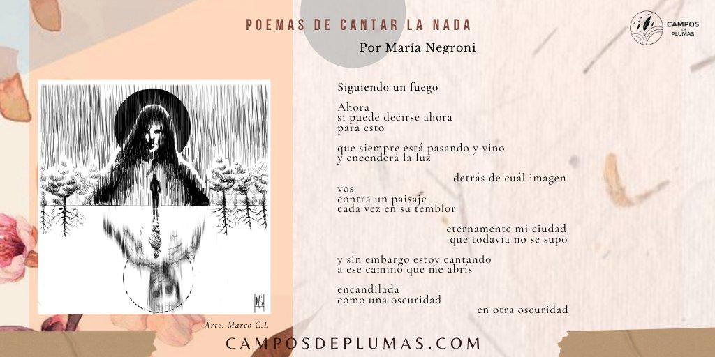"""Pertenecientes al poemario """"Cantar la nada"""", presentamos los siguientes versos de María Negroni poeta originaria de Argentina. Con ilustración de Marco C.L.  #Argentina #Rosario #BuenosAires #poesía #MaríaNegroni #poeta #Cantarlanada #PremioKonex #literatura #poemas #versos"""