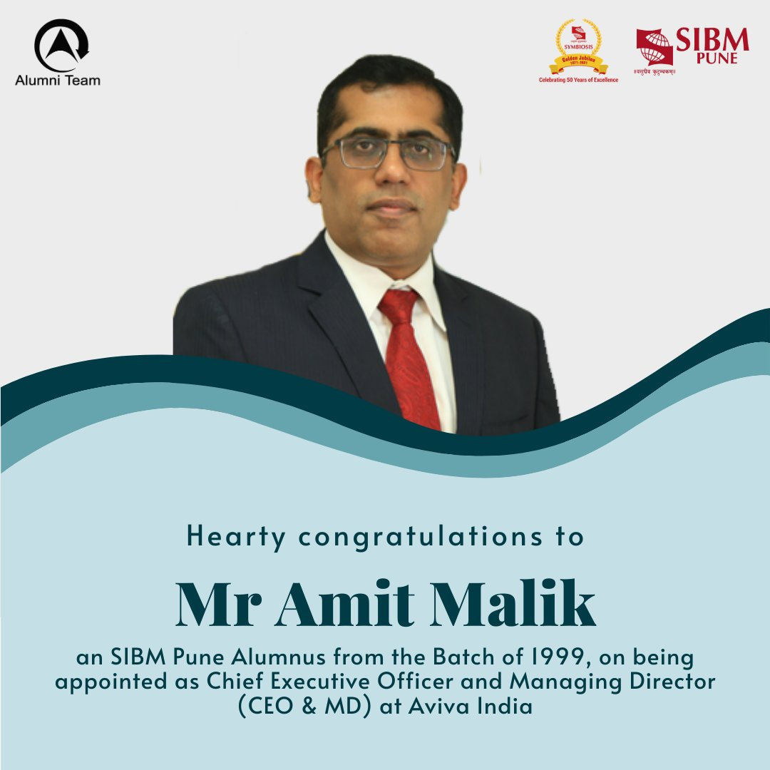 We are pleased to share that @amitmalik99, @SIBMPune #Alumnus from the Batch of 1999, has been appointed as the Chief Executive Officer and Managing Director at @AvivaIndia. Our hearty congratulations to him, and best wishes for all future endeavours!  #SIBMPune #SIBMPuneAlumni https://t.co/r7F9YyVYIX