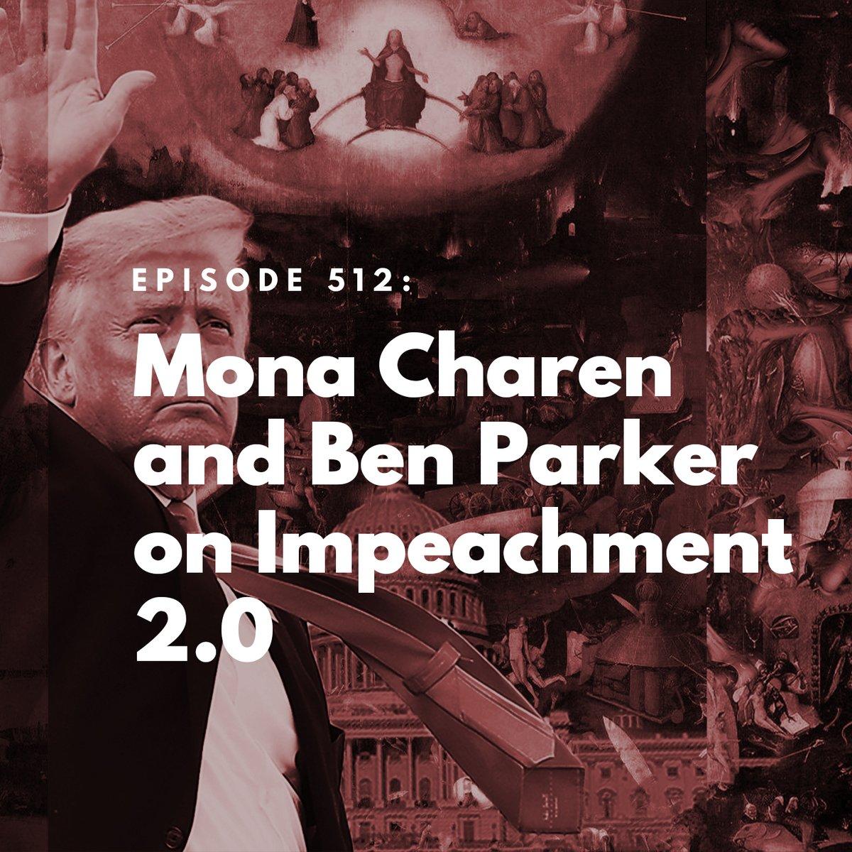 On today's @BulwarkOnline podcast, @monacharen and @pennbarker join @SykesCharlie to discuss President Trump's second impeachment.