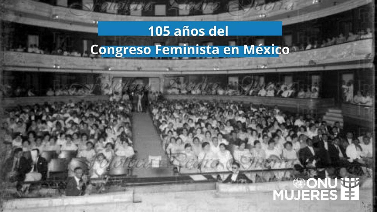 Hoy conmemoramos 105 años del primer #CongresoFeminista en México🇲🇽 Un gran paso para la igualdad y los derechos políticos de las mujeres en México.