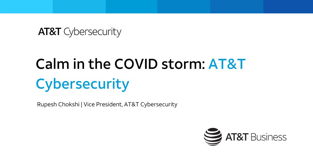 When the pandemic hit, #ATTCybersecurity stepped up to help #network customers. Our VP, @RupeshChokshi, shares how we supported our customers in a time of need: https://t.co/Y9g7m5xnNP https://t.co/k4pDC3zf55
