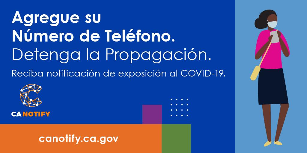 Reciba notificaciones de exposición y detenga la propagación. Regístrese para recibir notificaciones de exposición al #COVID19 con protección de privacidad en su teléfono.   #CANotify