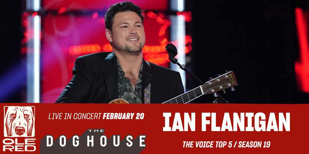 We've got a surprise for y'all...We're bringing Season 19 Top 5 @NBCTheVoice Finalist @IanFlanigan to the stage of The Doghouse at Ole Red Tishomingo on February 20th! Don't miss this #TeamBlake artist!  Tickets are on sale now! 🎟️ :