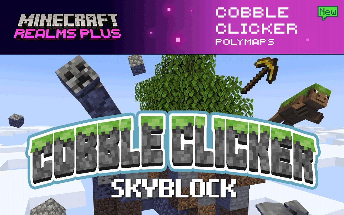 Experience survival skyblock in a whole new way with Cobble Clicker! Start small with an island, then collect enough Cobblestone to unlock rewards. Dive into Cobble Clicker by @PolymapsMC, now on Realms Plus!  ☁️