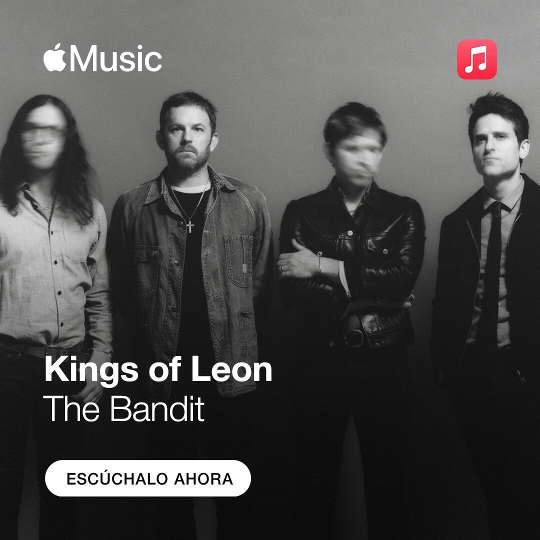 "Escucha ""The Bandit"" nuevo tema de @KingsOfLeon en @AppleMusicES"