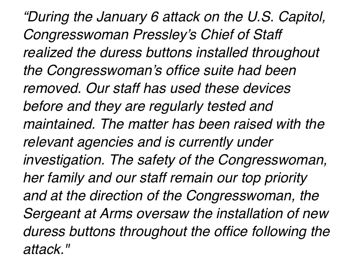 Just got a statement from a spokesperson for Rep. @AyannaPressley about how — while barricaded in her office during the coup attempt — she and her staff discovered their panic buttons had disappeared.  It's now being investigated, and new panic buttons were immediately installed.