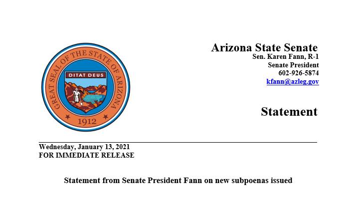 FOR IMMEDIATE RELEASE: Statement from Senate President @FannKfann on new subpoenas issued  Full statement➡️  #AZSenate