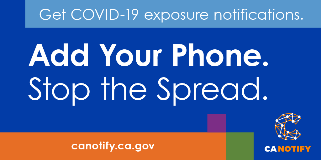 Use your phone. Help save lives. Sign up for Covid-19 exposure notifications to know when you come in contact with someone who tested positive for COVID.  #CANotify
