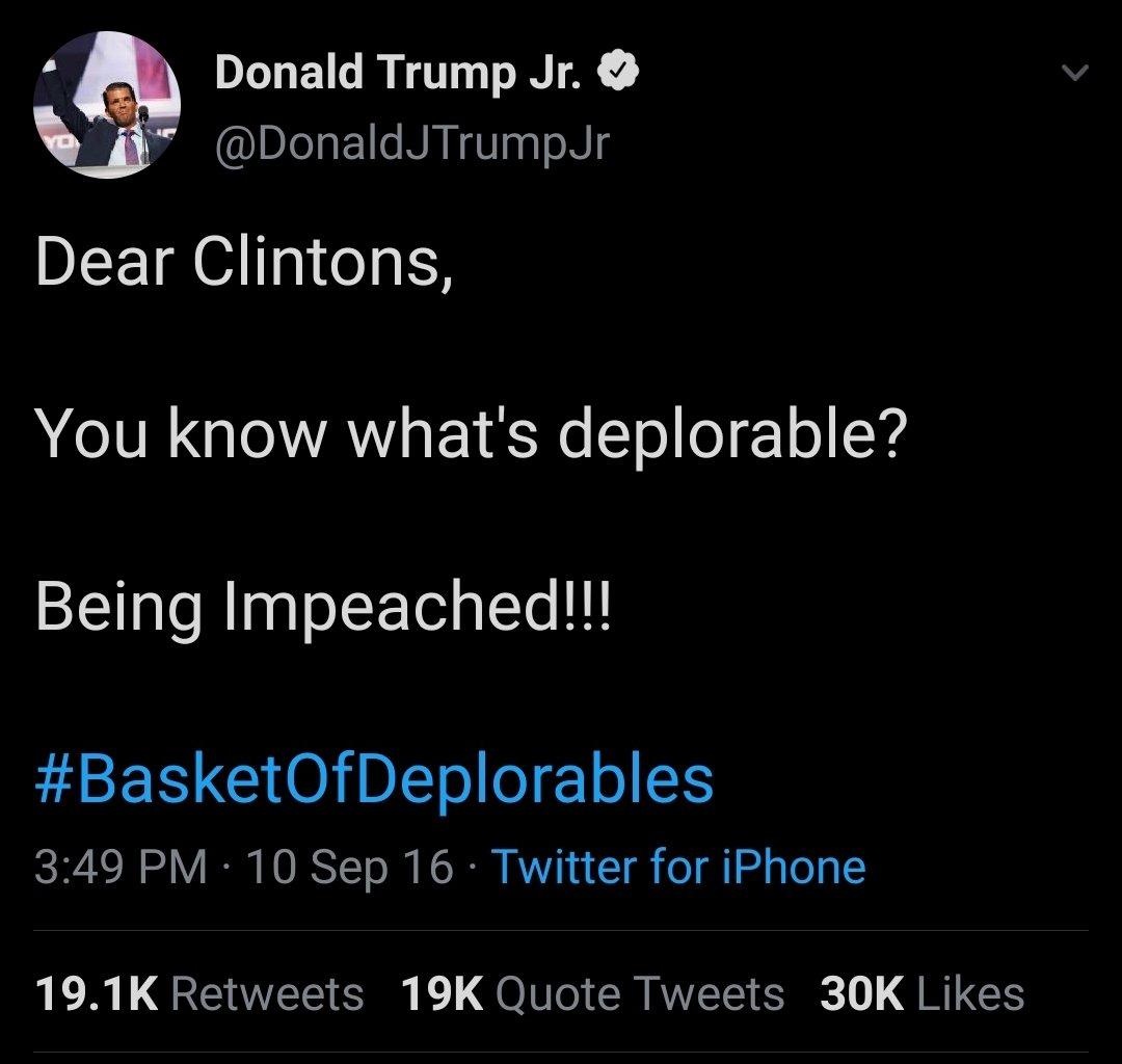 This tweet *REALLY* didnt age well, @DonaldJTrumpJr #TwiceHaHaHa #Republicans #Trump #ImpeachmentDay #impeachment #HillarysLastLaugh @HillaryClinton #25thAmendmentTrumpNOW