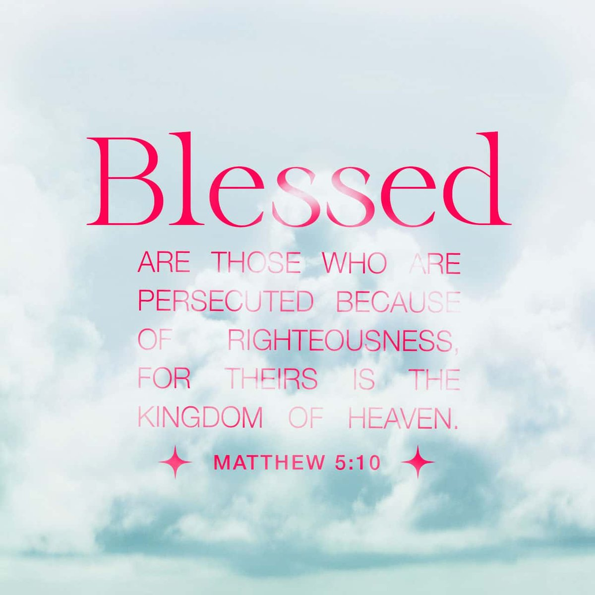 Blessed are those who are persecuted because of righteousness, for theirs is the kingdom of heaven. - Matthew 5:10 https://t.co/JVcT9sPt1a