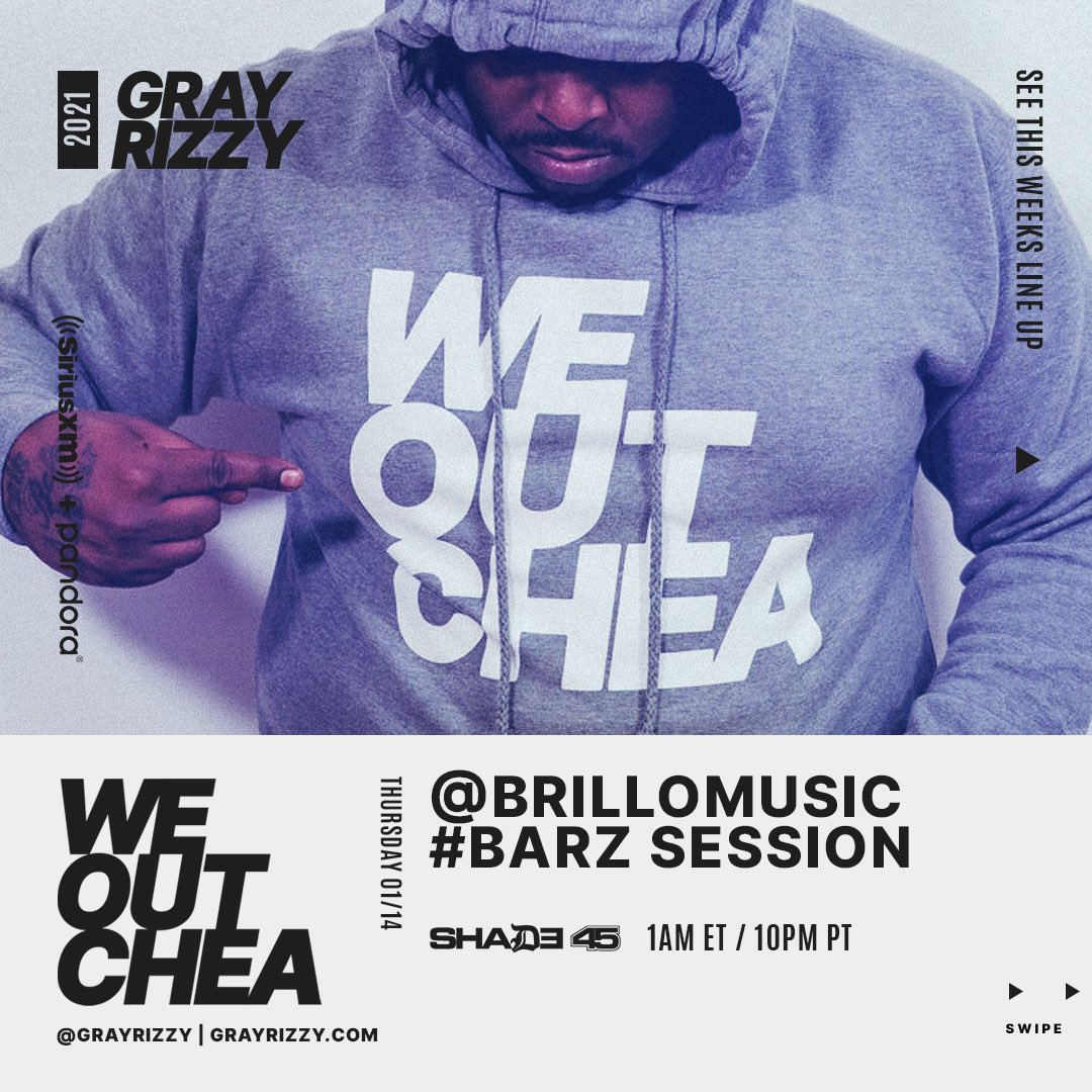 Replying to @GrayRizzy: Tap in for that #BarzSession tonight on @Shade45 with @Brillo_Music at 1a ET / 10p PT! #WEOUTCHEA 💯