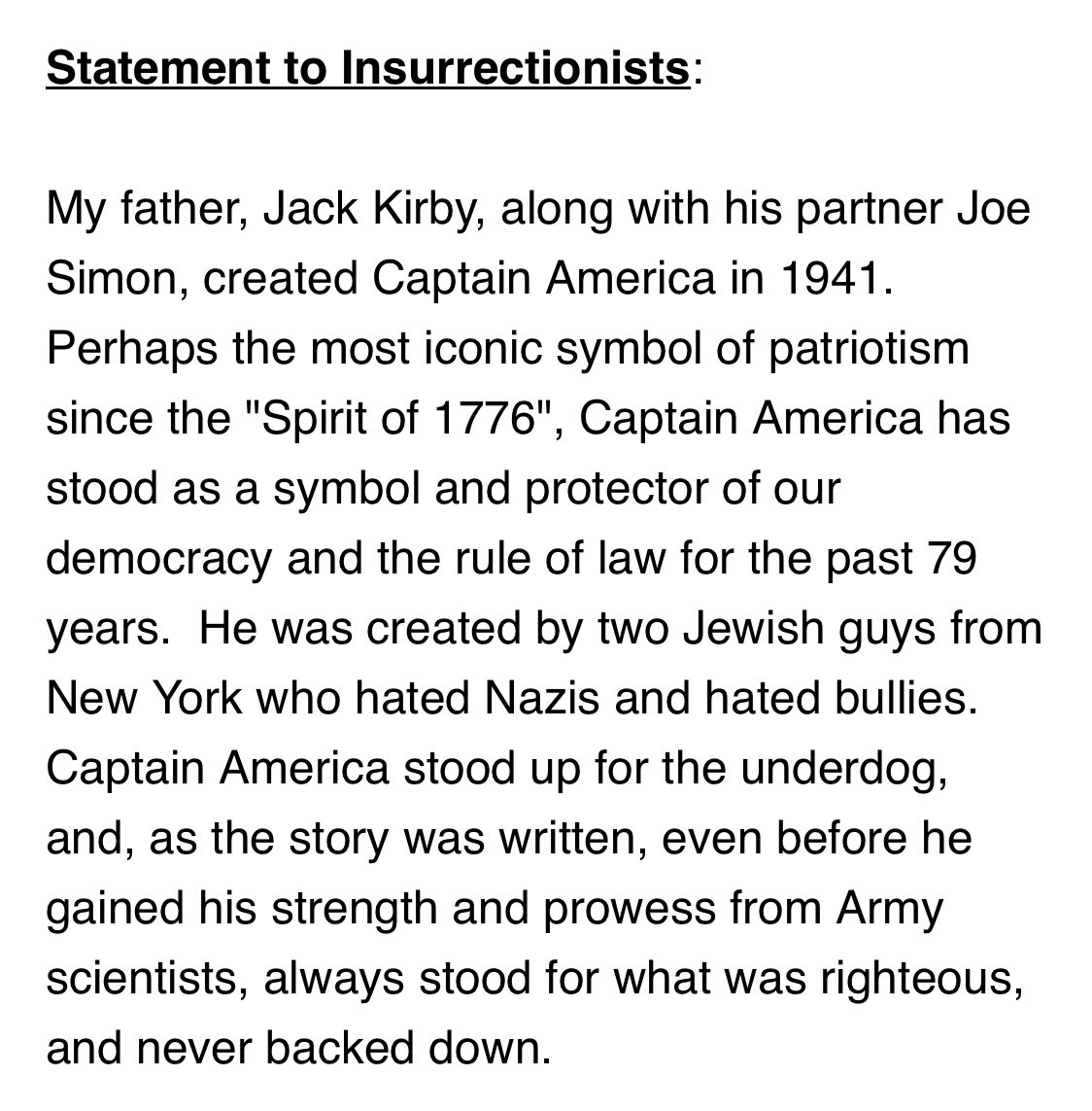Neal Kirby, the son of Captain America co-creator Jack Kirby, was distressed to see some of the January 6 terrorists/rioters wearing shirts with versions of his dad's creation corrupted by the image of the outgoing president. His message to them: