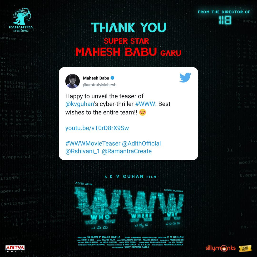 Thank you Superstar @urstrulyMahesh garu ♥️  Here's the #WWWMovieTeaser (Telugu) 🌐 ▶️   #WWWmovie @AdithOfficial @Rshivani_1 @kvguhan @simonkking @RamantraCreate @DrRaviPRaju @VijayDharan_D  @baraju_SuperHit @adityamusic @priyadarshi_i @harshachemudu