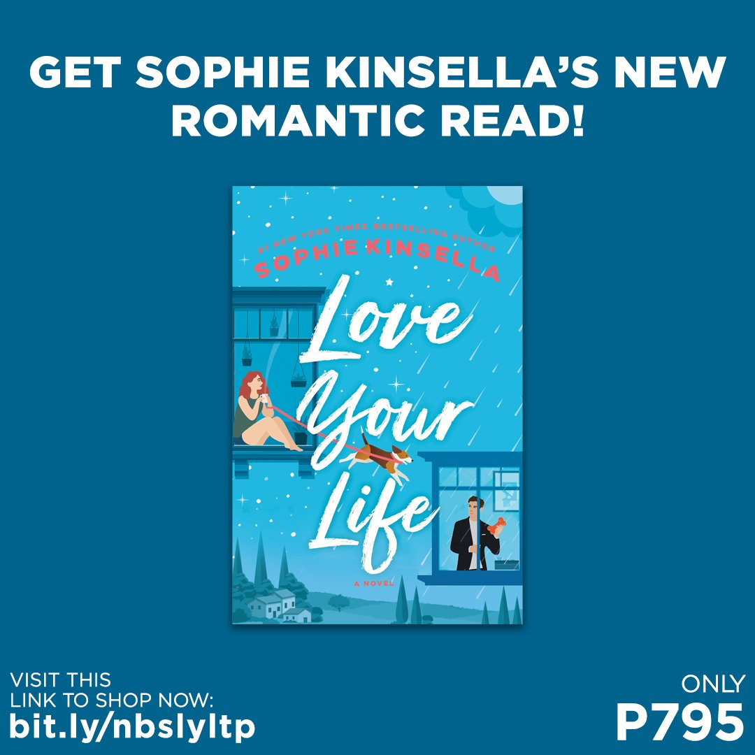 Get a copy of Love Your Life by Sophie Kinsella for only P795!  Shop for it in selected branches or online: . #LoveYourLife #SophieKinsella #NBSNewReads #NBSbookstagram #NBSeveryday