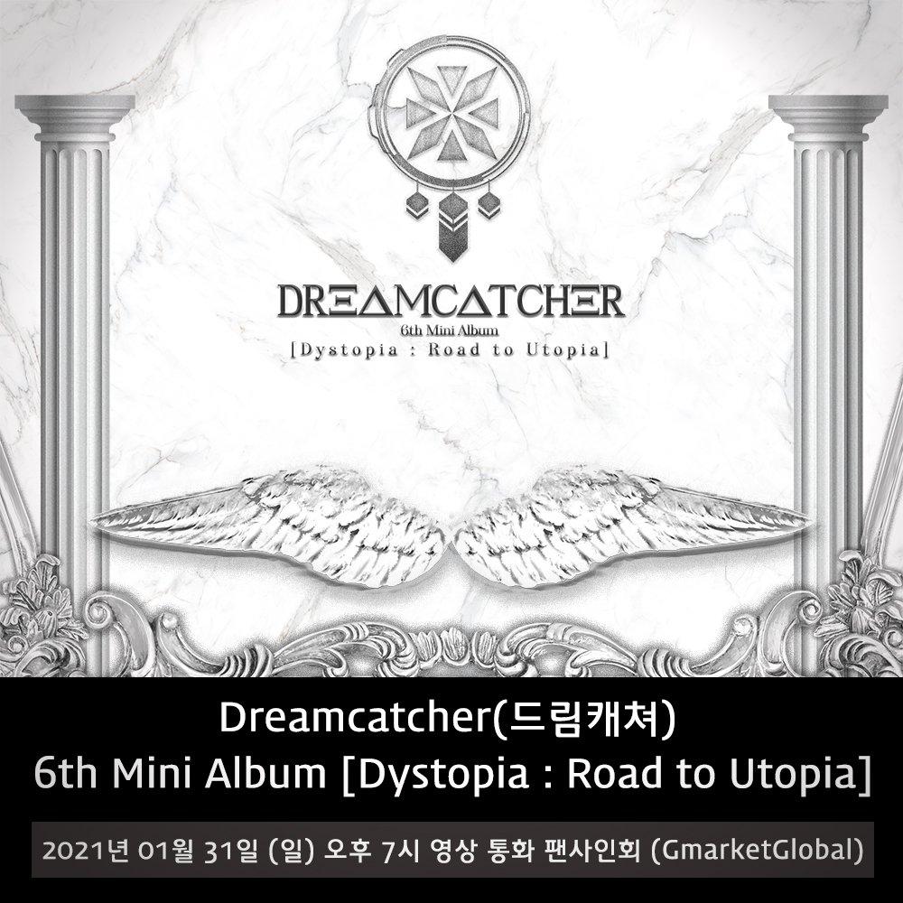 [✍🏻] 드림캐쳐 여섯 번째 미니 앨범 [Dystopia : Road to Utopia] 발매 영상 통화 팬사인회(지마켓글로벌)  자세한 사항은 공식 팬카페에서 확인해주세요‼️ 📎   #드림캐쳐 #Dreamcatcher