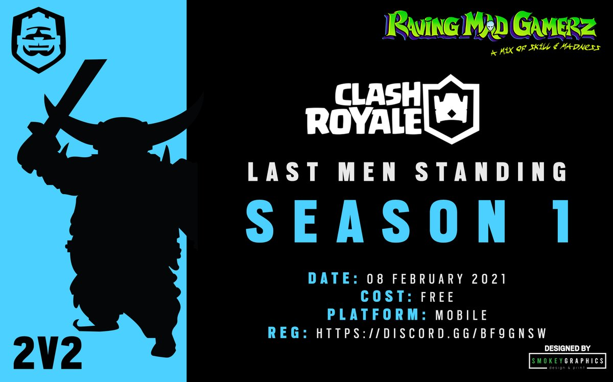 Introducing our First Clash Royale League for 2021  Join up using our discord:   How to register:   Designed by @SmokeyGraphics  #beravingmadaboutgaming #lastmenstanding