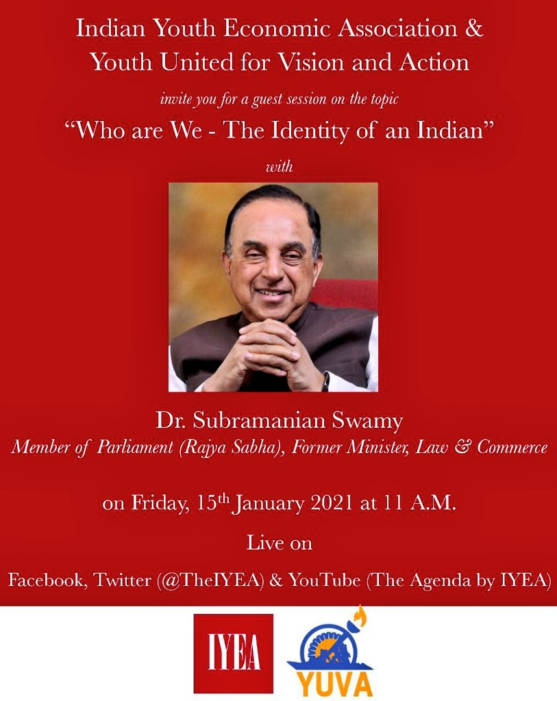 Dr Subramanian @Swamy39 to speak at a event organised by @TheIYEA Indian Youth Economic Association & YUVA on Friday 15th Jan 2021 at 11 am  Topic: Who are We- the Identity of an Indian  Don't Misss to Watch Live on 👇    @jagdishshetty @satyasabharwal
