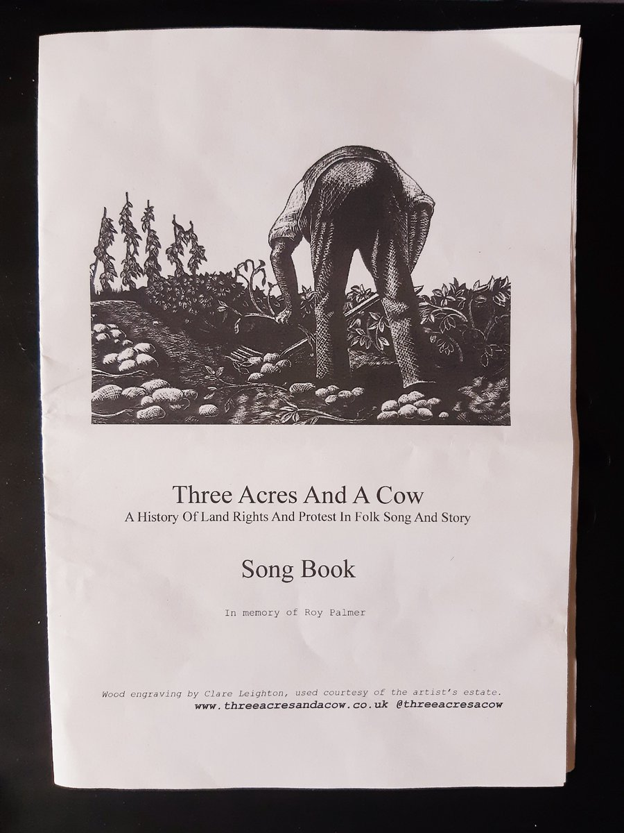 Song book from @ThreeAcresACow a performance of folk song & history about land rights & dissent. Includes songs about Peasants Revolt, the Diggers, poaching & a certain class...holding fortune great / yet they give us all a starving wage @FolkloreThurs #FolkloreThursday #work