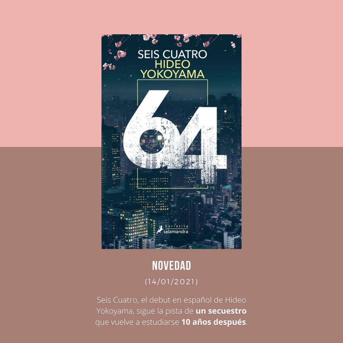 También cabe destacar el debut de dos autores en español 👏  Hideo Yokoyama, con su obra Seis Cuatro, narra el estudio de un secuestro 10 años después de que se produjera y se cerrara el caso.  Por otra parte, Alix E. Harrow se presenta con una novela de género fantástico. https://t.co/88zksY0OgU