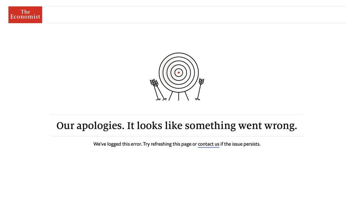 @TheEconomist Anyone else receiving this error when they visit Econ?