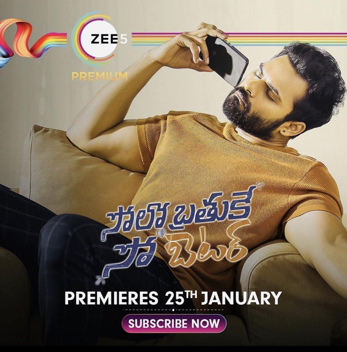 Streaming Info : Telugu film #SoloBrathukeSoBetter will be available for streaming from 25th January on @ZEE5Premium #saidharamtej