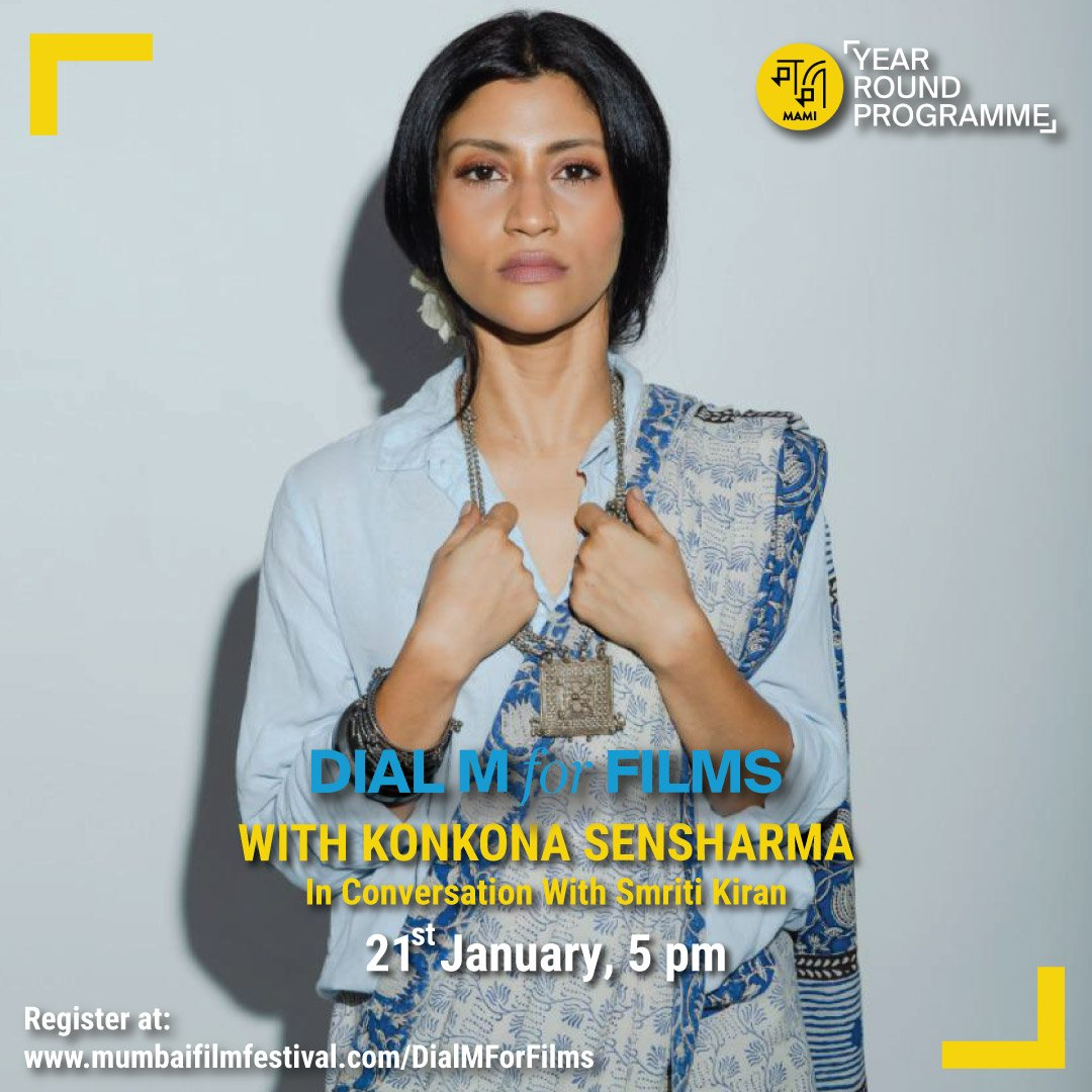 Next up on #DialMForFilms Actor, Writer, Director, the formidable & fierce #KonkonaSensharma @konkonas Join us on zoom or watch it LIVE on our YouTube channel at 5pm on 21st January.  Register here -   #DialMForFilms #KnowledgeSeries #CreatorsBecomeMentors