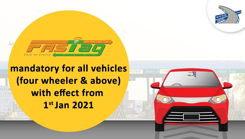 FASTag mandatory for all vehicles (four wheeler & above) with effect from 1st Jan 2021.  #NHAI #FASTagLife