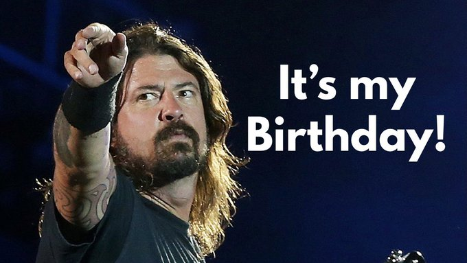 Happy birthday to Dave Grohl.
