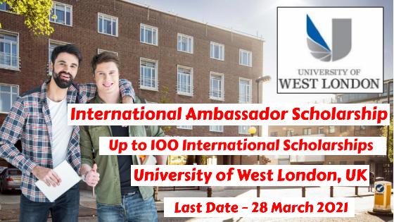 International Ambassador Scholarship at University of West London, UK
