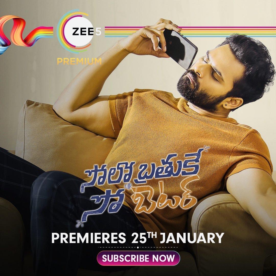 #SoloBrathukeSoBetter will premiere on 25th of January on @ZEE5Premium   #SoloBrathukeSoBetterOnZEE5 #SBSB #SaiDharamTej #SDT